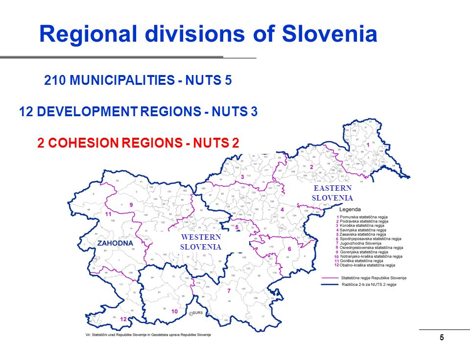 4 2007-2013: SLOVENIA IS ONE CONVERGENCE REGION NUTS-2