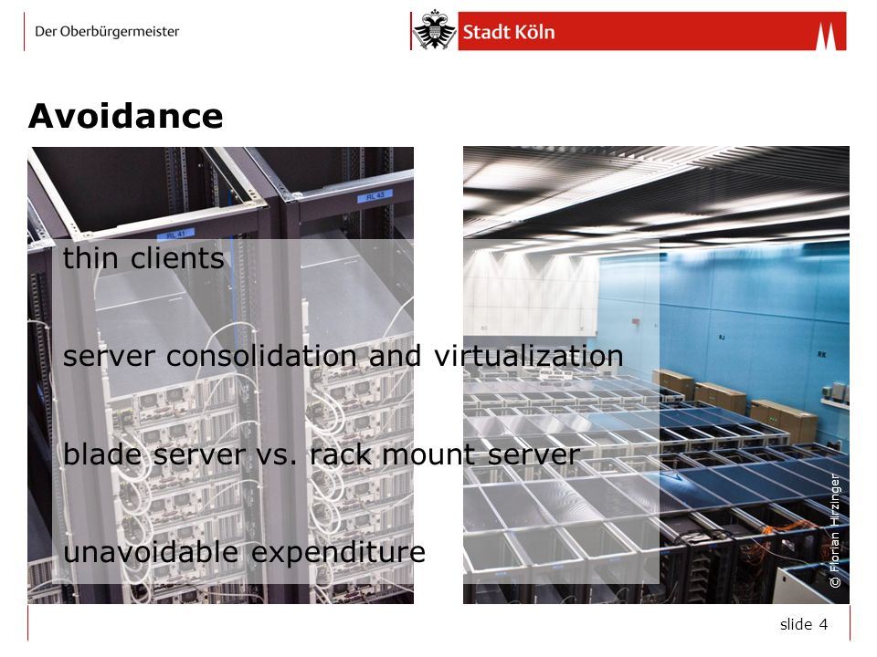 slide 4 Avoidance thin clients server consolidation and virtualization blade server vs.