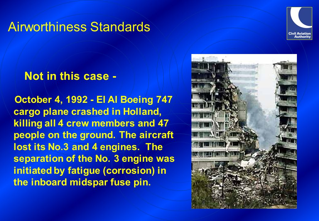 October 4, 1992 - El Al Boeing 747 cargo plane crashed in Holland, killing all 4 crew members and 47 people on the ground. The aircraft lost its No.3