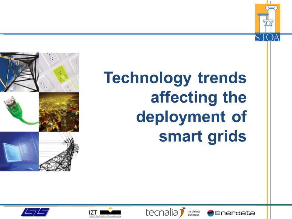 Technology trends affecting the deployment of smart grids