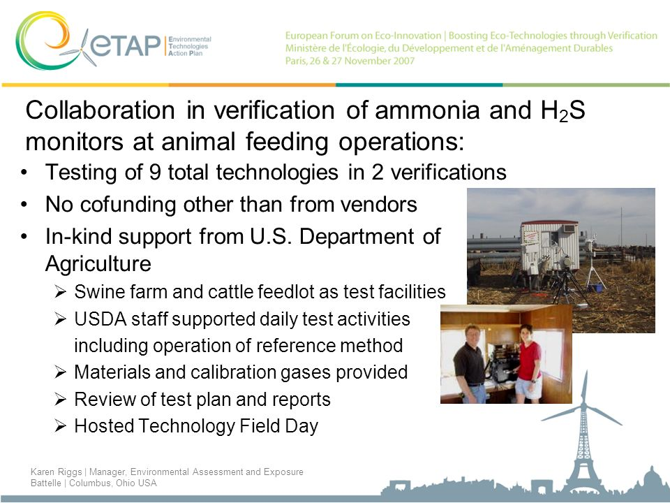 Collaboration in verification of ammonia and H 2 S monitors at animal feeding operations: Testing of 9 total technologies in 2 verifications No cofund