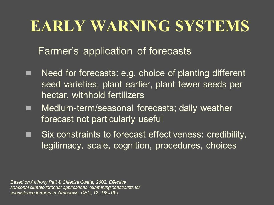 Need for forecasts: e.g.