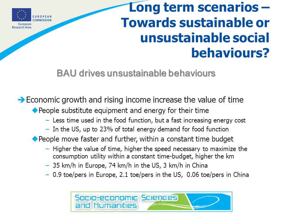 5 Long term scenarios – Towards sustainable or unsustainable social behaviours.
