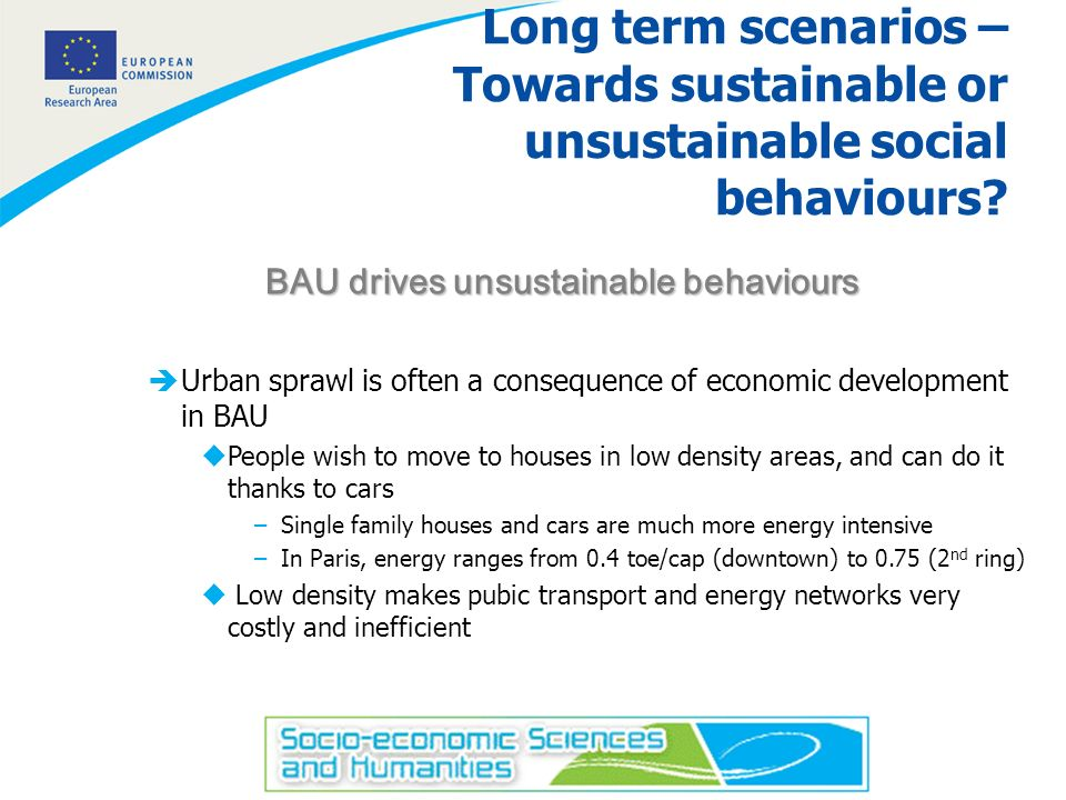 6 Long term scenarios – Towards sustainable or unsustainable social behaviours.