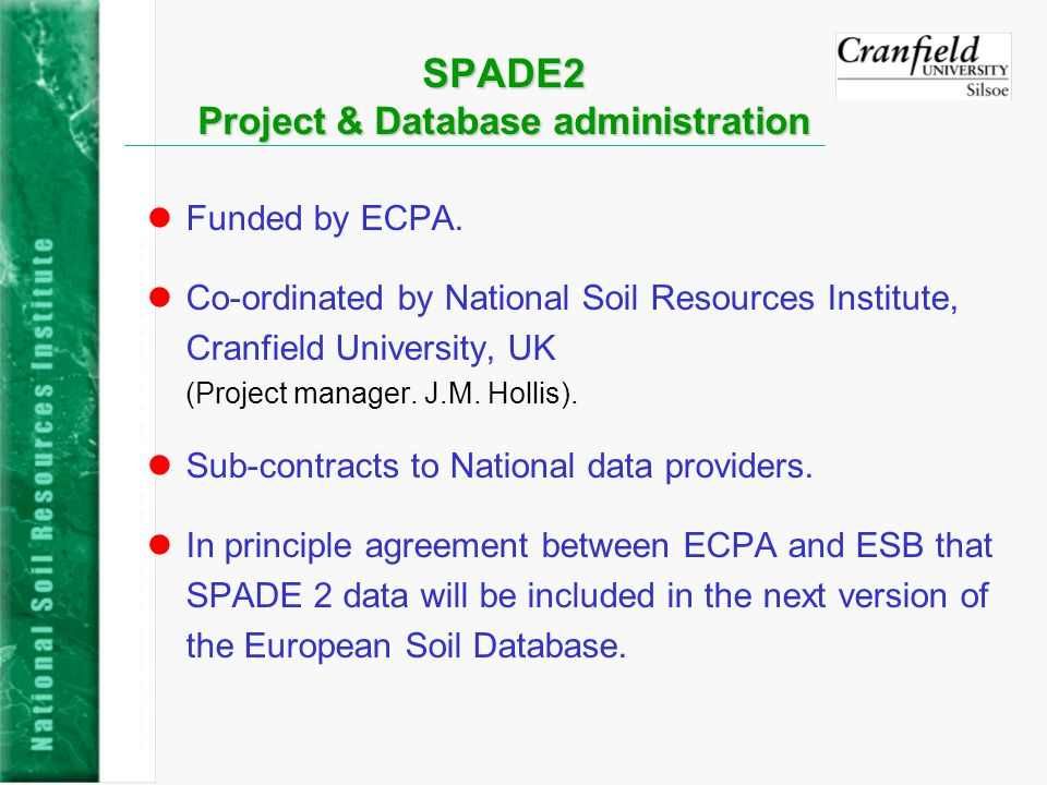 SPADE-2 – Project Overview lAll National data providers contacted about participation.
