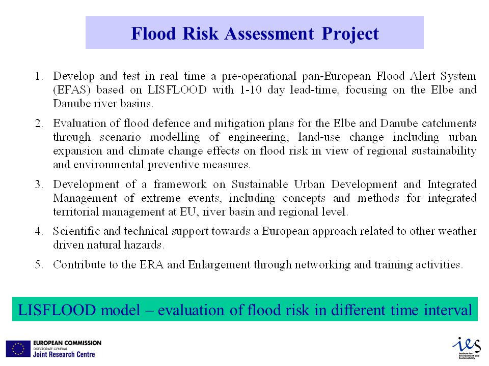 Flood Risk Assessment Project LISFLOOD model – evaluation of flood risk in different time interval