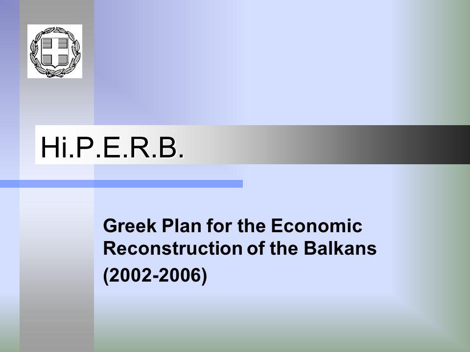 Hi.P.E.R.B. Greek Plan for the Economic Reconstruction of the Balkans (2002-2006)