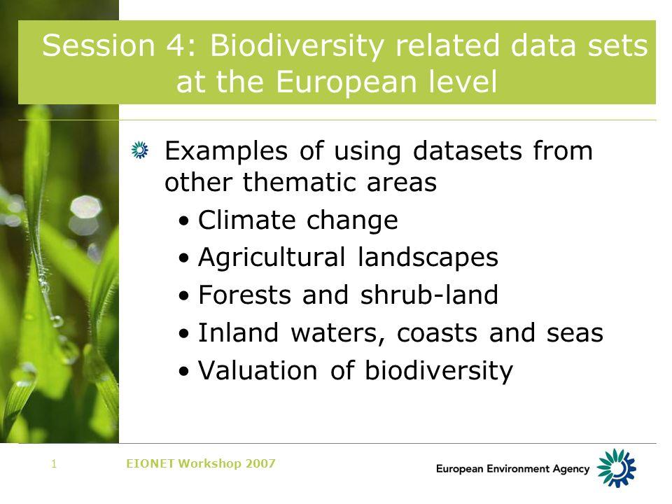 EIONET Workshop 200722 Status of marine fish stocks (CSI 032) http://dataservice.eea.europa.eu/atlas/vi ewdata/viewpub.asp?id=2117 To be updated!!!.