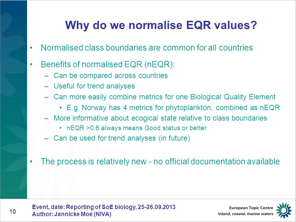 10 Why do we normalise EQR values.