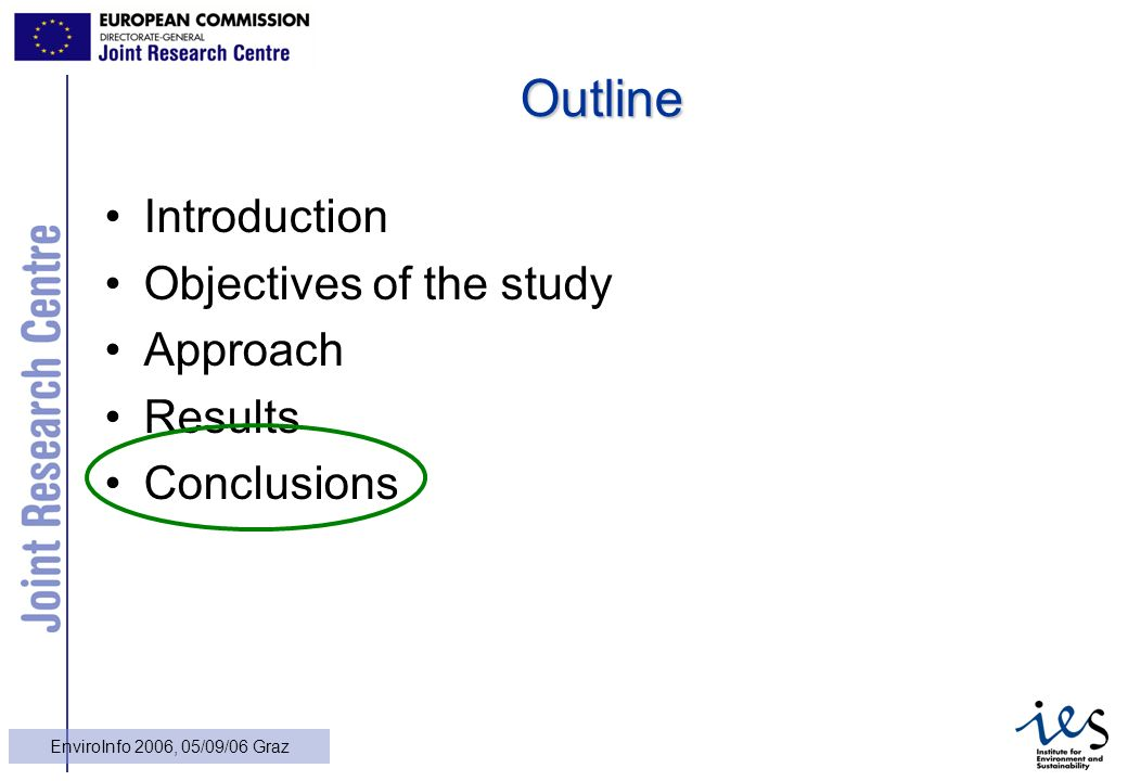 27 EnviroInfo 2006, 05/09/06 Graz Outline Introduction Objectives of the study Approach Results Conclusions