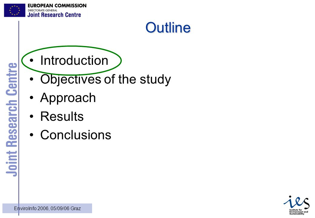 3 EnviroInfo 2006, 05/09/06 Graz Outline Introduction Objectives of the study Approach Results Conclusions