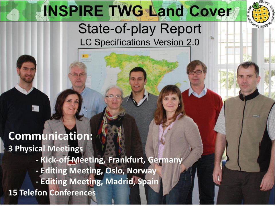 State-of-play Report LC Specifications Version 2.0 Communication: 3 Physical Meetings - Kick-off Meeting, Frankfurt, Germany - Editing Meeting, Oslo,