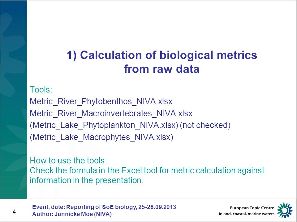 35 QA test results for Rivers_NO_PB_test_errors.xls Event, date: Reporting of SoE biology, 25-26.09.2013 Author: Jannicke Moe (NIVA)