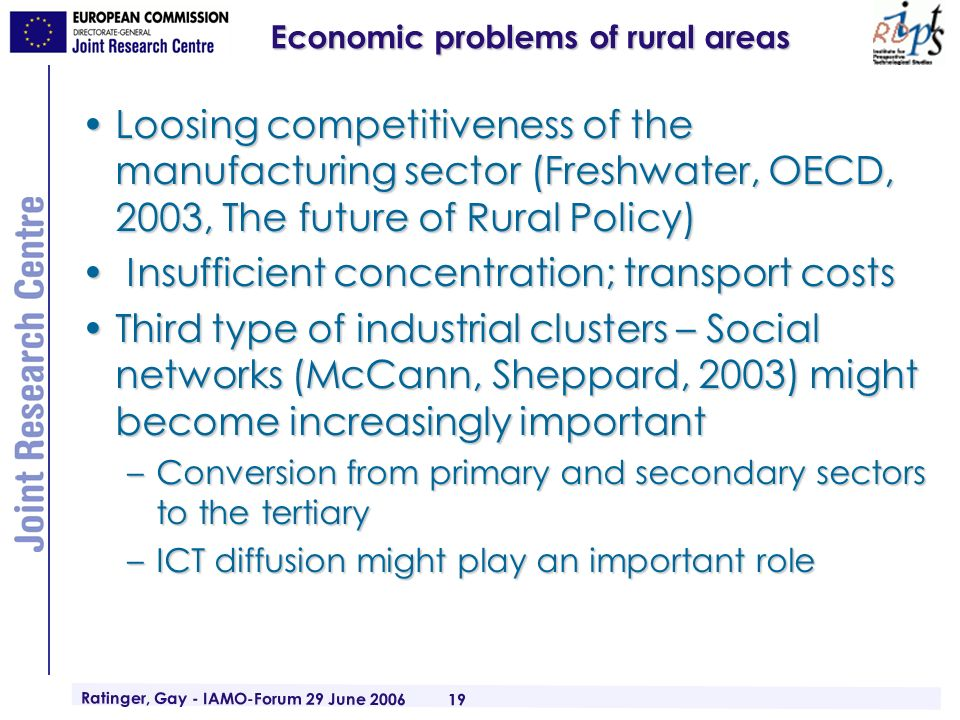 Ratinger, Gay - IAMO-Forum 29 June 2006 19 Economic problems of rural areas Loosing competitiveness of the manufacturing sector (Freshwater, OECD, 200