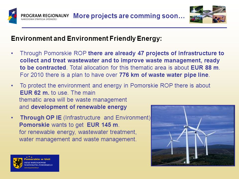 Environment and Environment Friendly Energy: Through Pomorskie ROP there are already 47 projects of infrastructure to collect and treat wastewater and