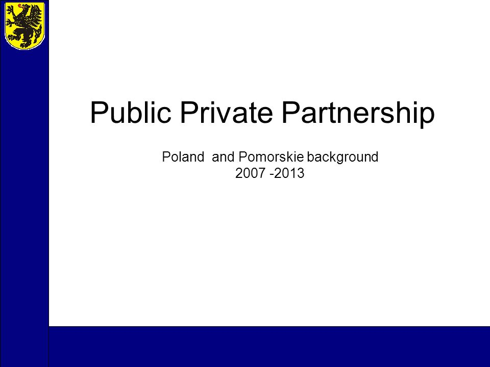 Public Private Partnership Poland and Pomorskie background