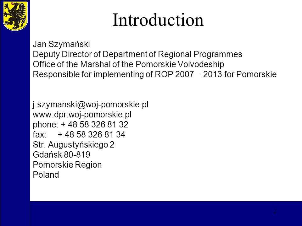 13 Regional Operational Programme for Pomorskie 2007 – 2013 Priority axisMln EUR ERDF Share % 1.