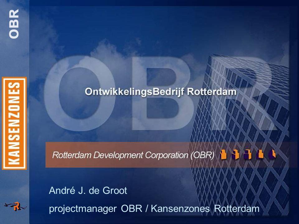 André J. de Groot projectmanager OBR / Kansenzones Rotterdam