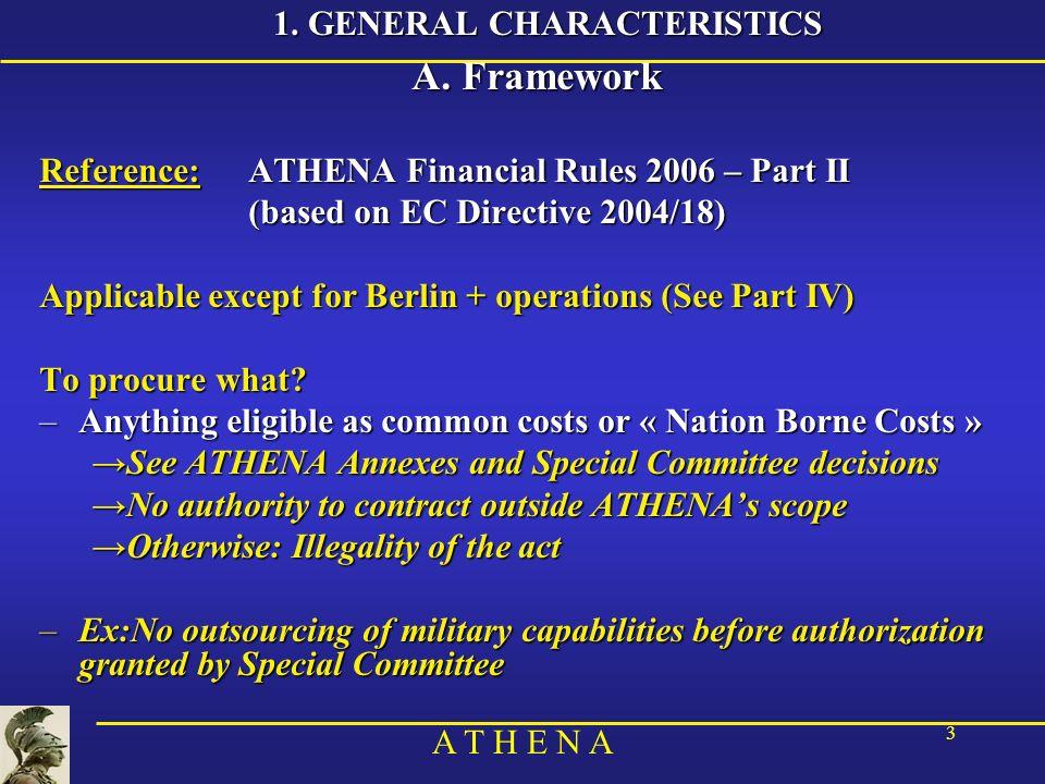 A T H E N A 3 1. GENERAL CHARACTERISTICS A.