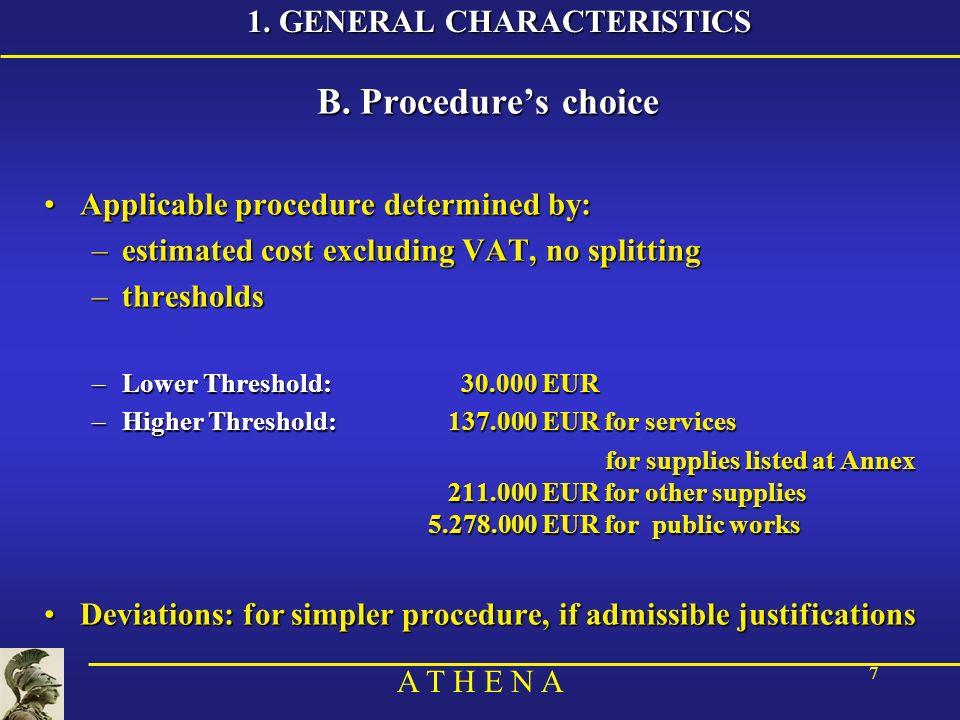 A T H E N A 7 1. GENERAL CHARACTERISTICS B.
