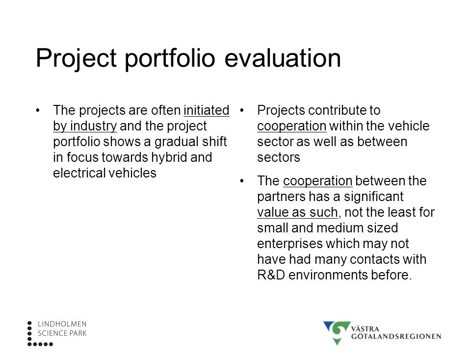 Final observations The composition of partners (private & public) and pooling of specific competence in projects have been successful and appreciated Occasionally, the participating enterprises have different interests and motives, and they are geographically scattered over the country The continuation should be of significantly larger volume than it has been so far, so as to be in proportion with TSS ambitions and the expectations of its stakeholders.