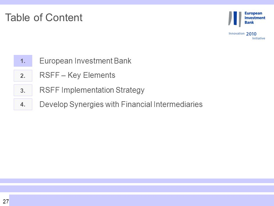 27 Table of Content 1. European Investment Bank 2.