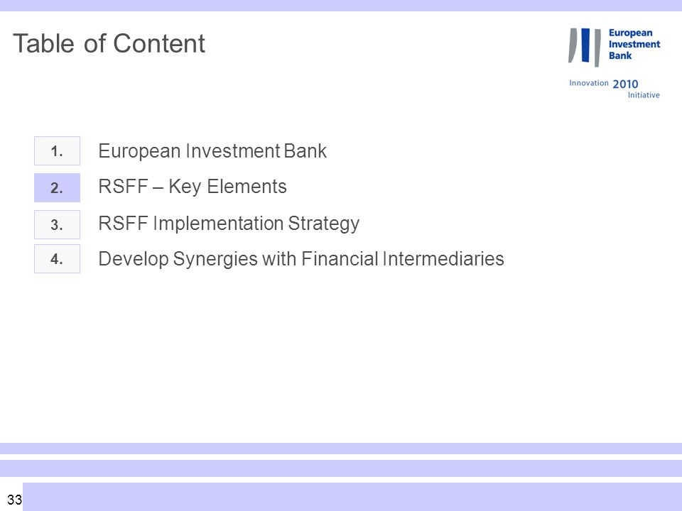 33 Table of Content 1. European Investment Bank 2.
