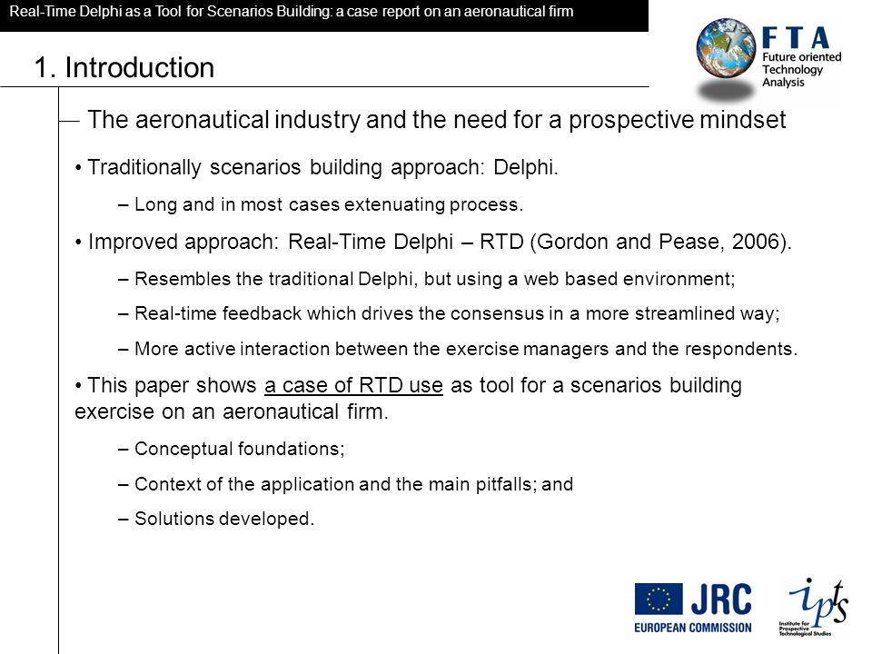 Real-Time Delphi as a Tool for Scenarios Building: a case report on an aeronautical firm 1.