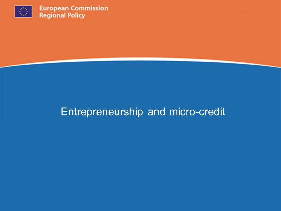 European Commission Regional Policy Entrepreneurship and micro-credit
