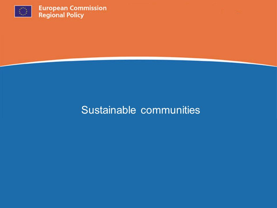 European Commission Regional Policy Sustainable communities