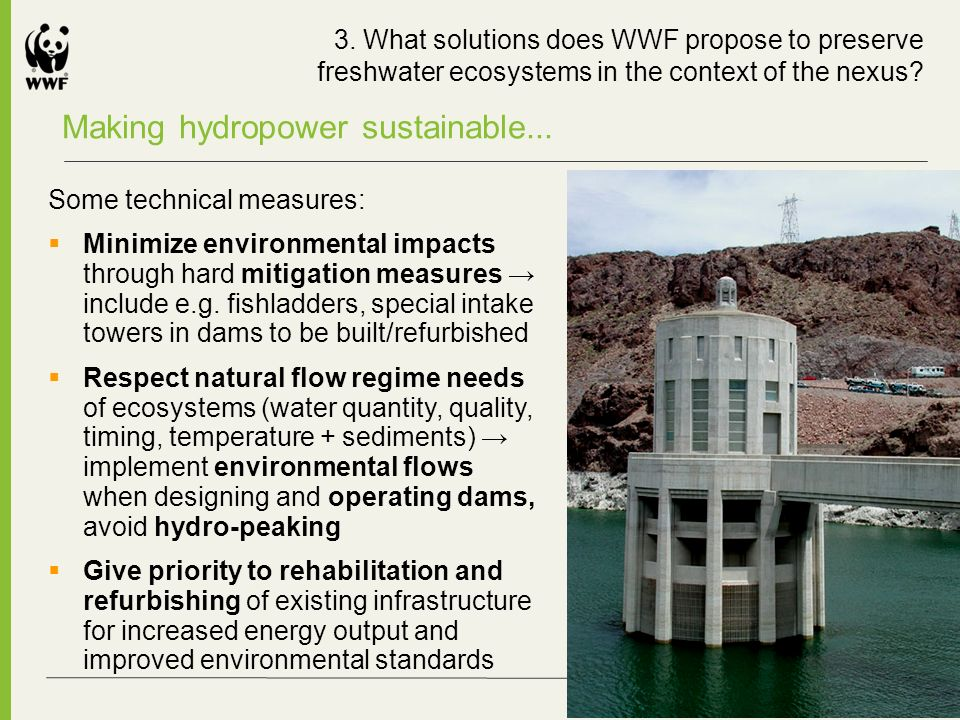 Making hydropower sustainable... 3.