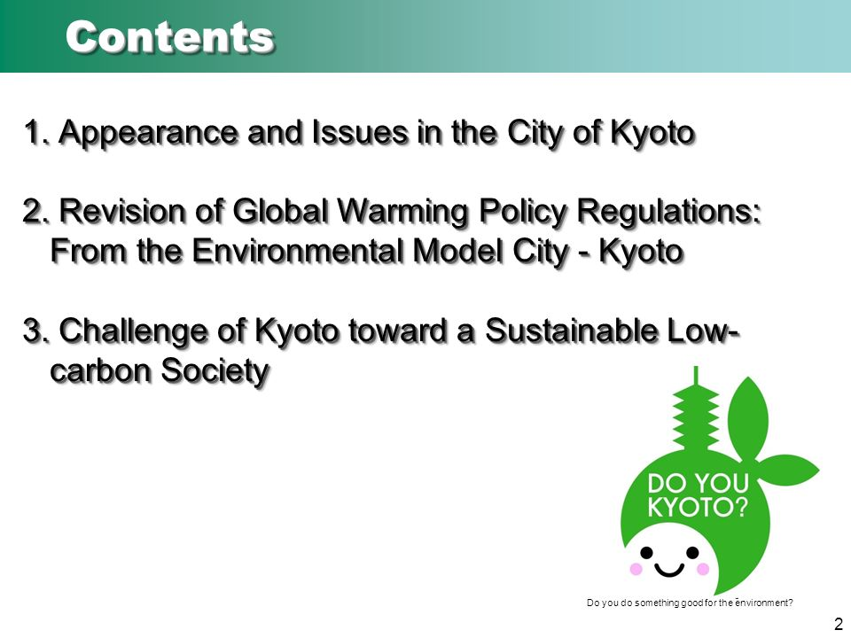 1. Appearance and Issues in the City of Kyoto 2.