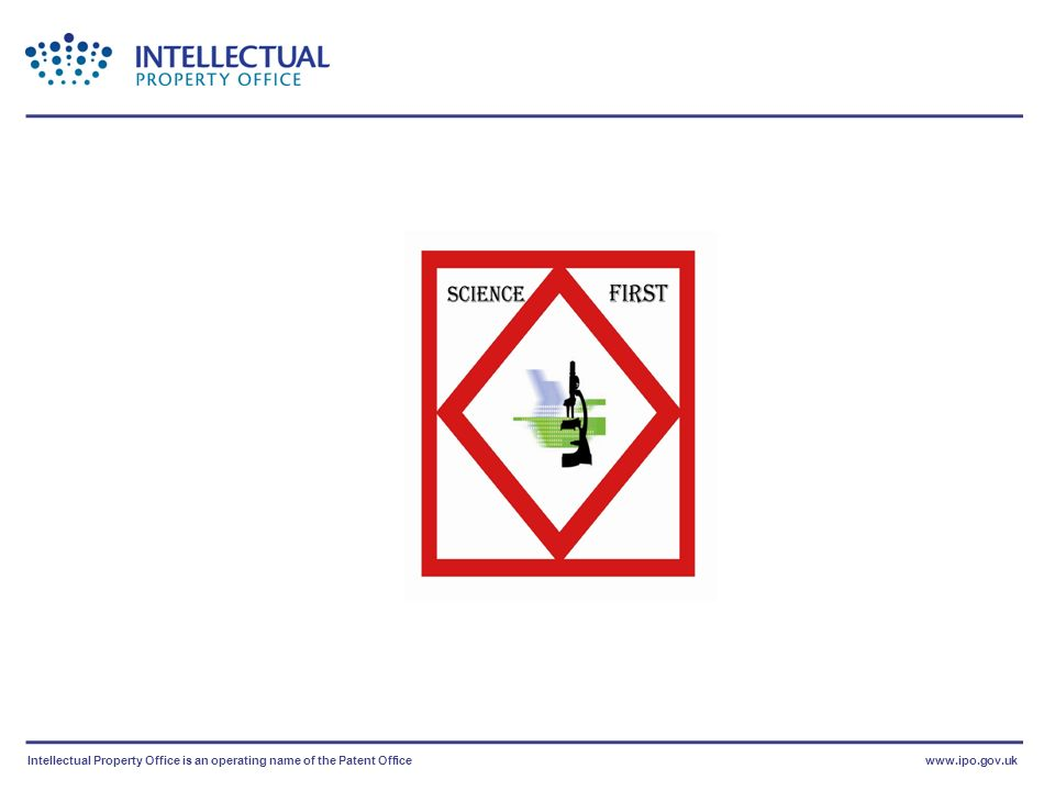 Intellectual Property Office is an operating name of the Patent Officewww.ipo.gov.uk