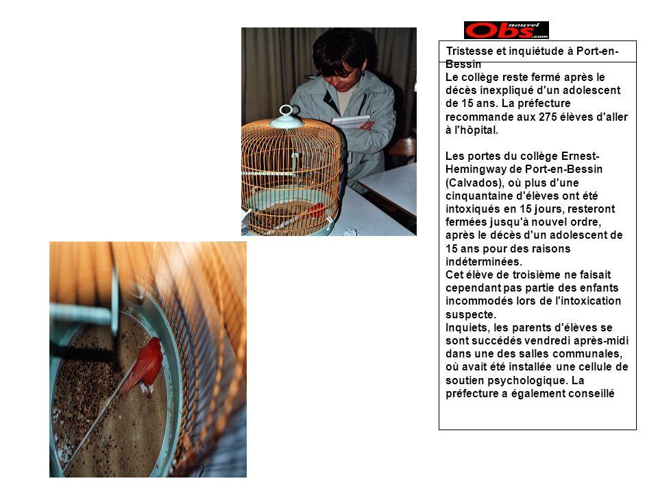 Tristesse et inquiétude à Port-en- Bessin Le collège reste fermé après le décès inexpliqué d un adolescent de 15 ans.