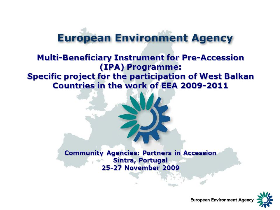 Multi-Beneficiary Instrument for Pre-Accession (IPA) Programme: Specific project for the participation of West Balkan Countries in the work of EEA 200