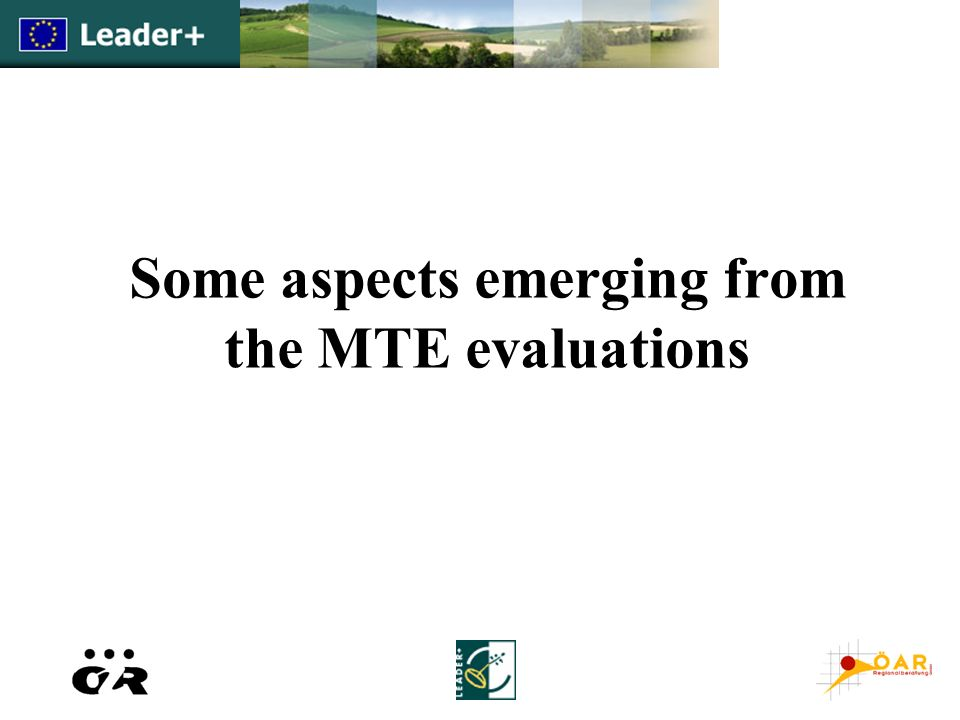 Some aspects emerging from the MTE evaluations