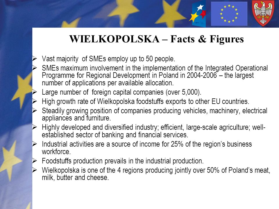 Had it been not for JEREMIE, … … Wielkopolska would have not earmarked EUR 60 million for financial instruments for SMEs (entry barrier), … only traditional loans and guarantees would be available; portfolio of services offered to SMEs would not have expanded, … only loan grants would have been available – no capital renewal option, … the support for SMEs would have been less efficient, as resources must be awarded only once and then can only be deposited on an interest bearing account, …resources spent once on a grant would have not contributed to implementation of various political goals of the regional authorities – no economies of scale, …establishment of one comprehensive financial institution after 2013 would have been impossible (regions budgets are too scarce; thus, a number of smaller funds) … provision of support through more risky instruments would not have been possible, funds (shareholders) are not interested in high-risk projects.