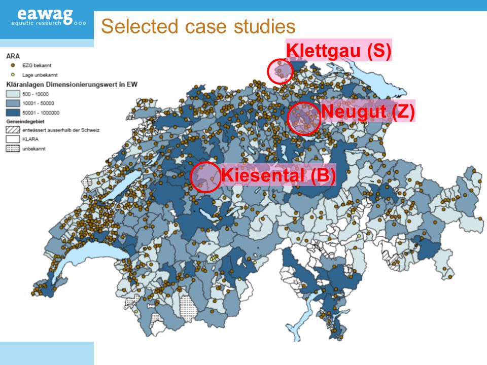 Selected case studies Klettgau (S) Neugut (Z) Kiesental (B)