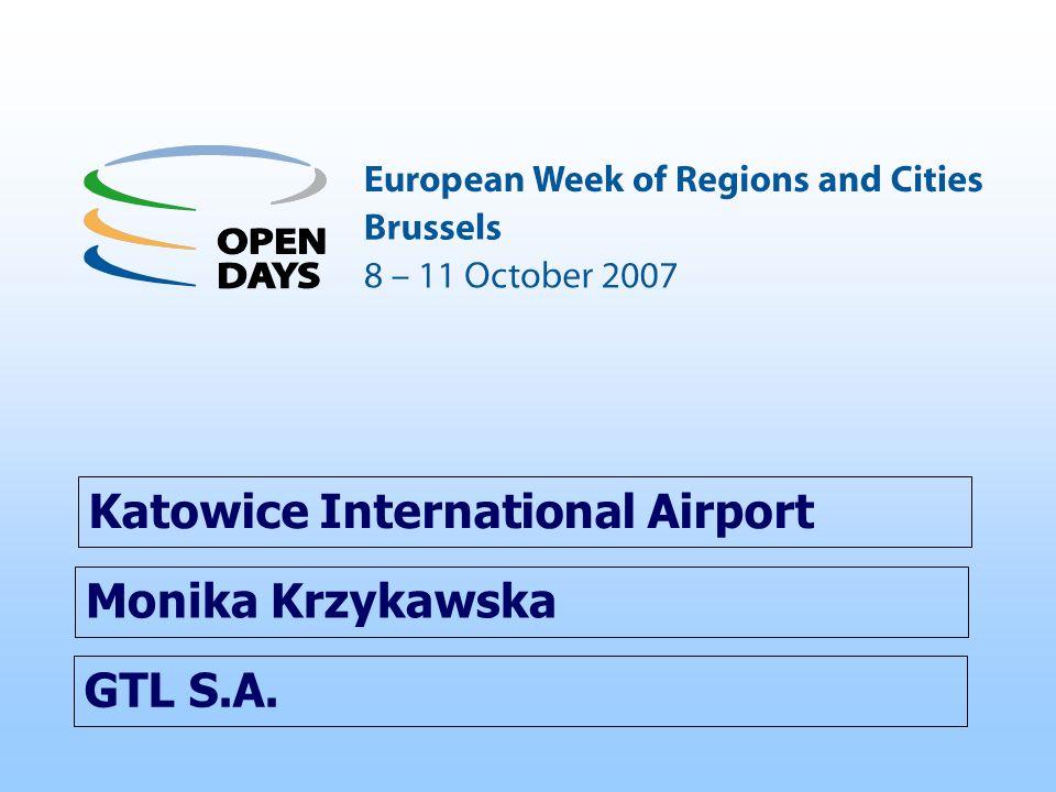GTL S.A. Katowice International Airport Monika Krzykawska