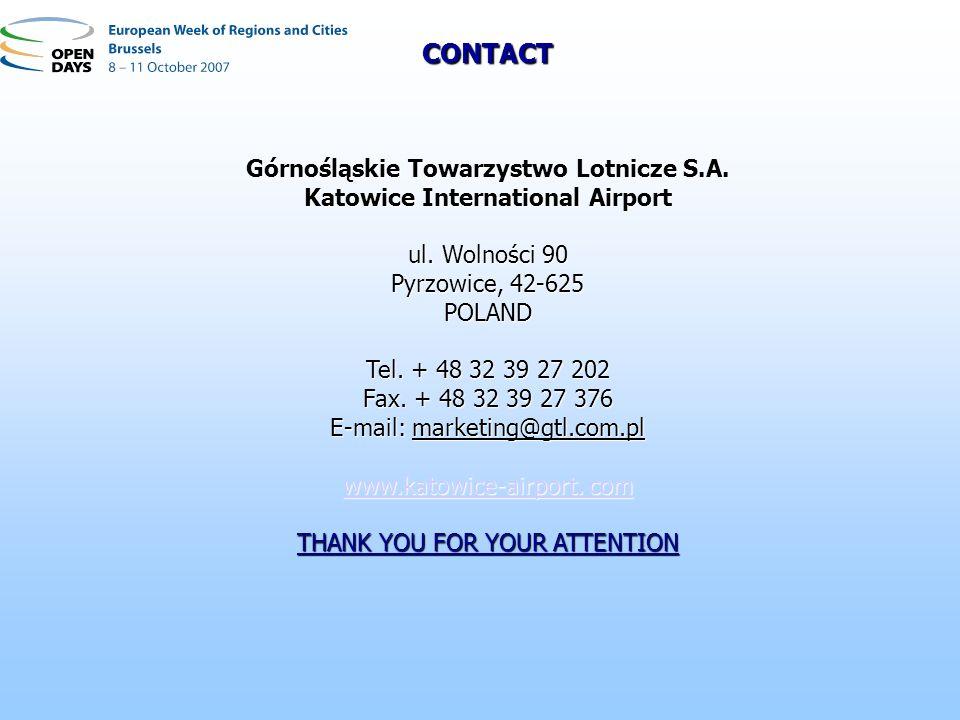 Górnośląskie Towarzystwo Lotnicze S.A. Katowice International Airport ul. Wolności 90 Pyrzowice, 42-625 POLAND Tel. + 48 32 39 27 202 Fax. + 48 32 39