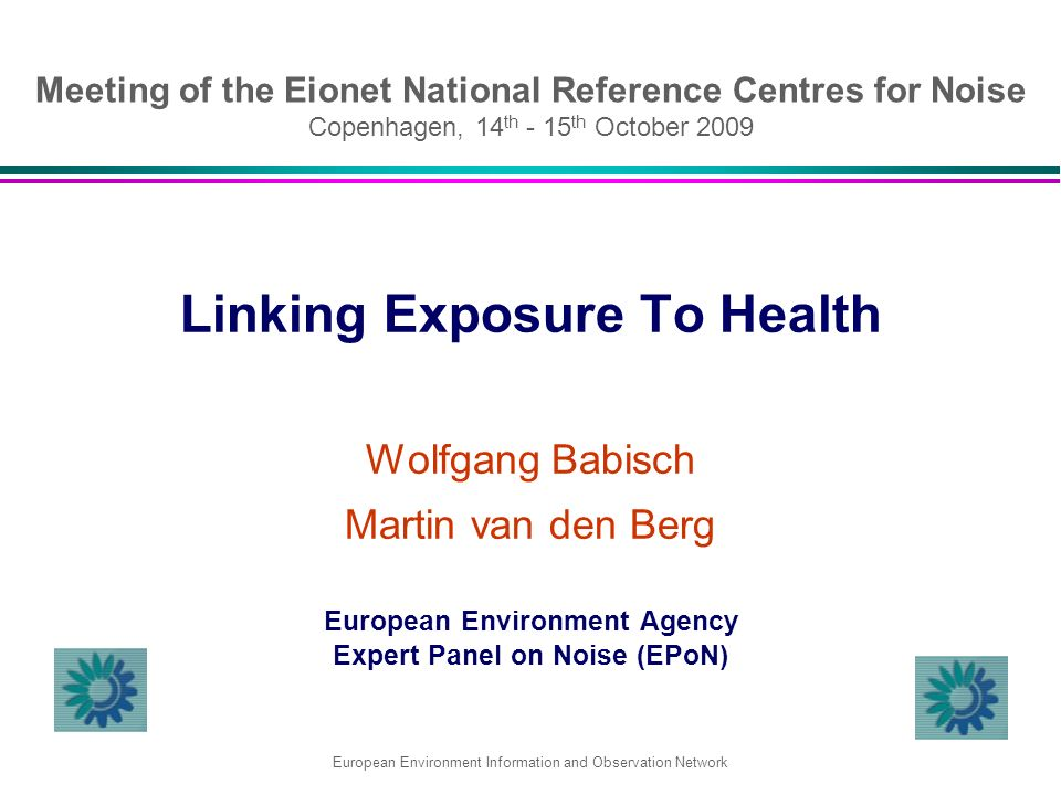 Meeting of the Eionet National Reference Centres for Noise Copenhagen, 14 th - 15 th October 2009 Linking Exposure To Health Wolfgang Babisch Martin v