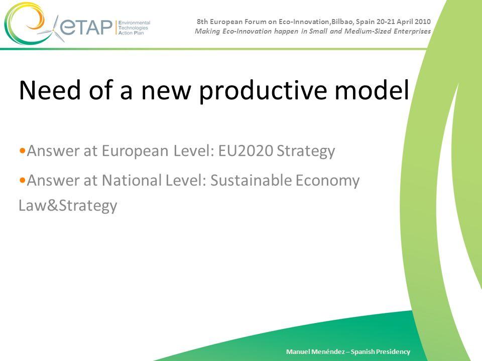 8th European Forum on Eco-Innovation,Bilbao, Spain 20-21 April 2010 Making Eco-Innovation happen in Small and Medium-Sized Enterprises Manuel Menéndez