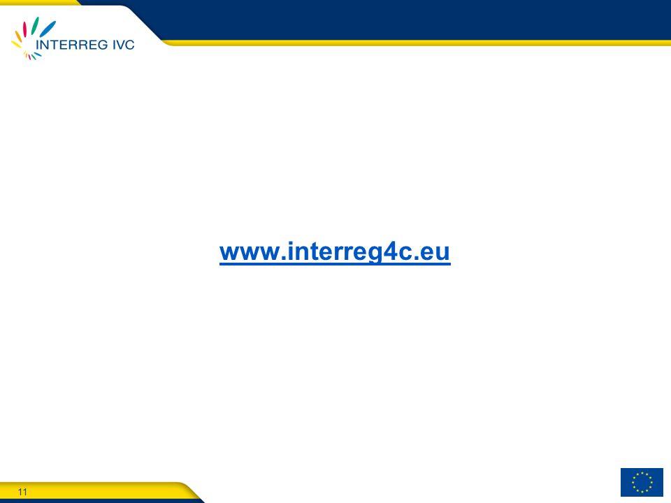 11 www.interreg4c.eu
