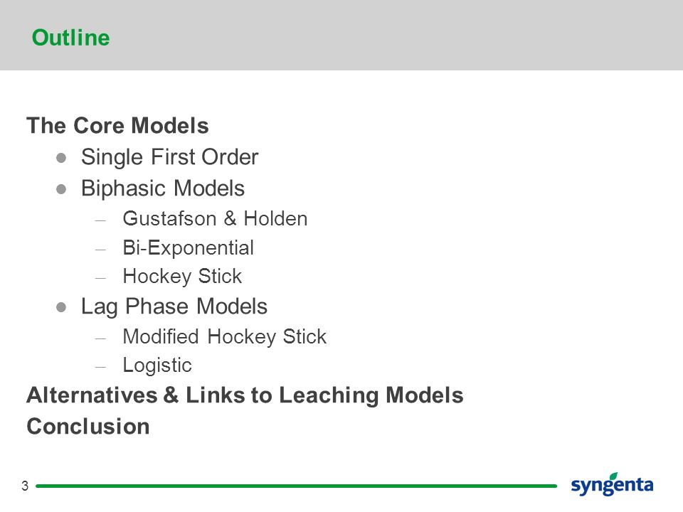 3 Outline The Core Models Single First Order Biphasic Models – Gustafson & Holden – Bi-Exponential – Hockey Stick Lag Phase Models – Modified Hockey Stick – Logistic Alternatives & Links to Leaching Models Conclusion