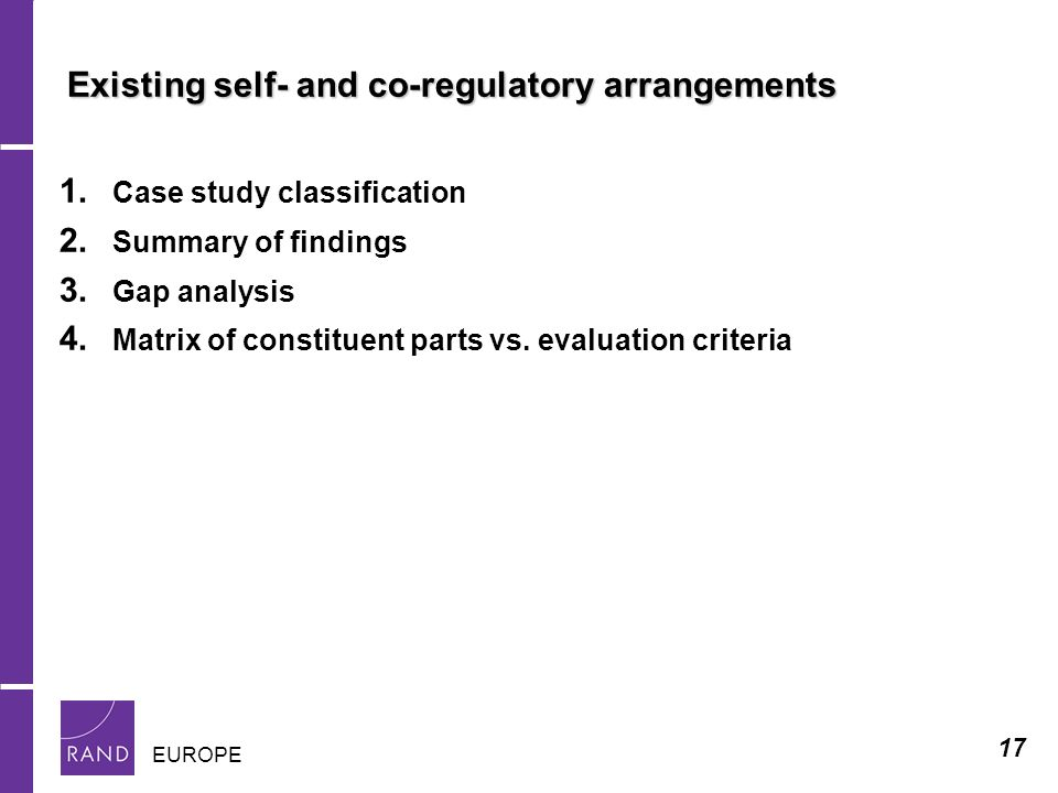 17 EUROPE Existing self- and co-regulatory arrangements 1.