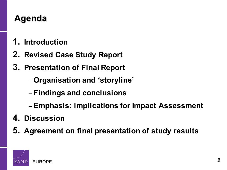 2 EUROPE Agenda 1. Introduction 2. Revised Case Study Report 3.