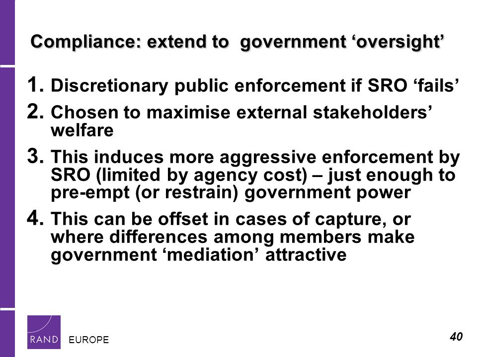 40 EUROPE Compliance: extend to government oversight 1.