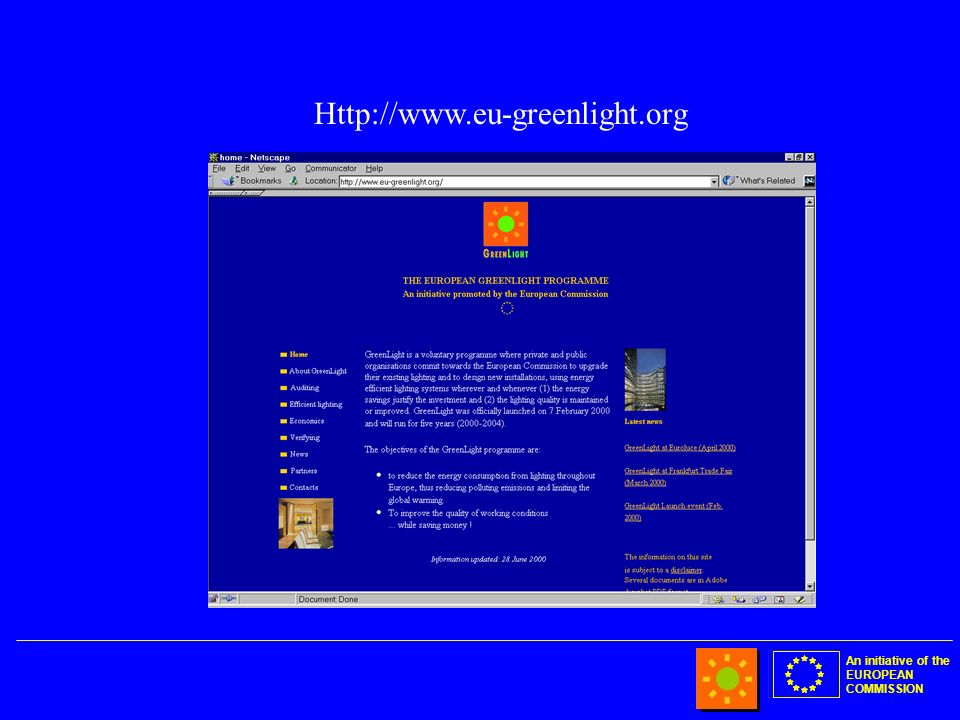 An initiative of the EUROPEAN COMMISSION Http://www.eu-greenlight.org
