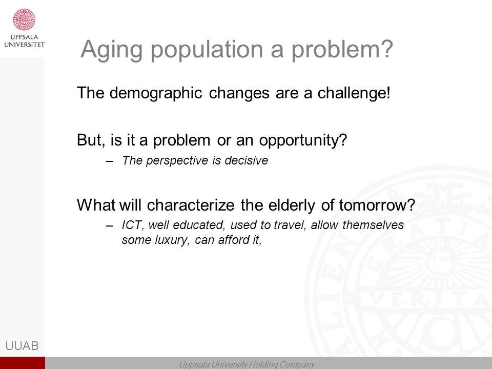 UUAB Uppsala University Holding Company Aging population a problem.