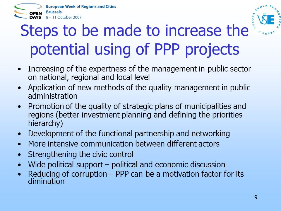 9 Steps to be made to increase the potential using of PPP projects Increasing of the expertness of the management in public sector on national, region